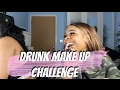 DRUNK MAKE UP CHALLENGE (GONE WRONG) PART 1| I BLACKED OUT