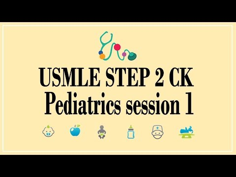 USMLE STEP 2 CK: Pediatrics 1