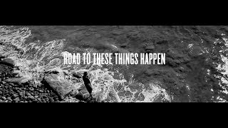 The Road To Making Things Happen