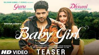 Song Teaser ► Baby Girl | Guru Randhawa | Dhvani Bhanushali | Bhushan Kumar | Releasing 1 October