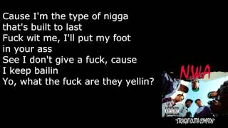 N.W.A - Gangsta Gangsta - Lyrics [HD&HQ]