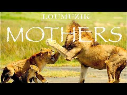 LouMuzik   Mothers