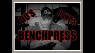 DO's & DON'Ts of the BENCH PRESS Basic Things you SHOULD NOT be Messing Up!!!