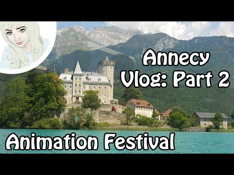 Annecy, France - Animation Festival - Vlog: Part 2