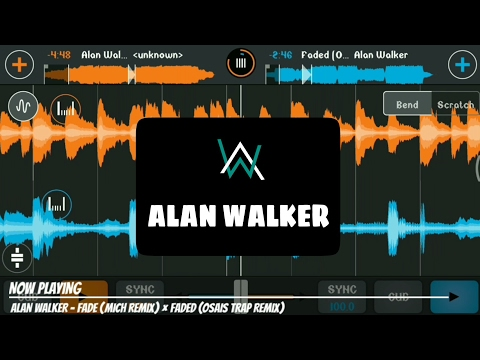 ALAN WALKER - MIX [CROSS DJ ANDROID]