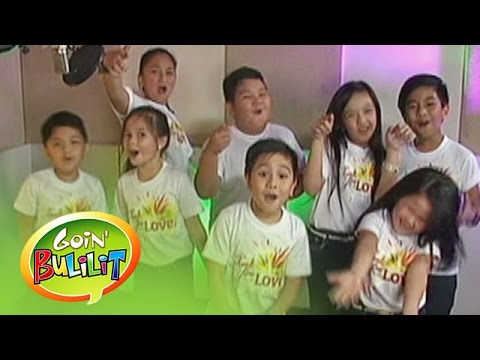 """Goin' Bulilit: Goin' Bulilit sings """"Thank you for the Love"""""""