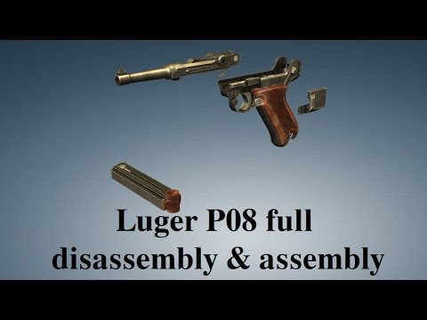Luger P08: full disassembly & assembly