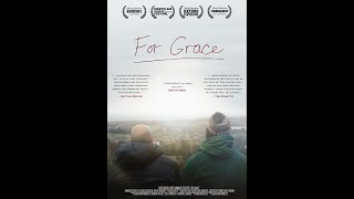 FOR GRACE (2019) | The Full Feature Film