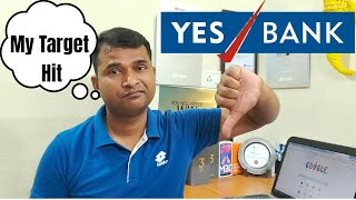Yes Bank My Target Hit | What's Next ?