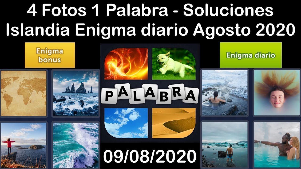 4 Fotos 1 Palabra - Islandia - 09/08/2020 - Agosto 2020 - Enigma diario + Enigma bonus - Solucion