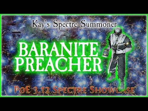 PoE 3.12 - Baranite Preacher Spectre Showcase