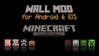 Minecraft Pocket Edition - Mods - Wall Master