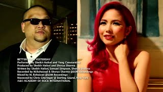Better Than Yesterday - Sheikh Haikel & Yeng Constantino (Official Music Video)