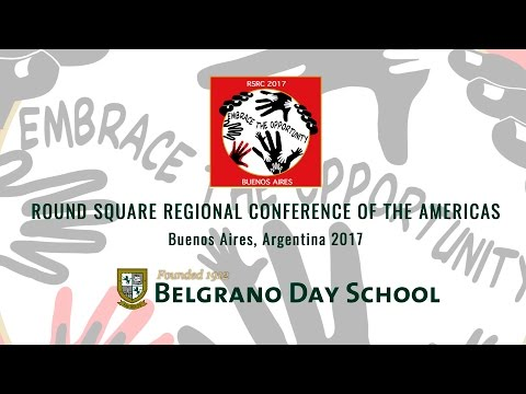 Round Square Regional Conference of the Americas - Buenos Aires - Argentina - 2017