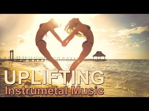 Uplifting Instrumental Music Free Download