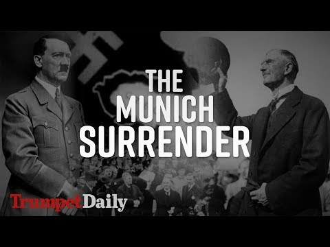 The Munich Surrender | The Trumpet Daily