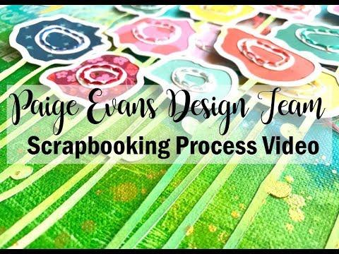 Scrapbooking Process #409 Paige Evans DT / Flower Canvas