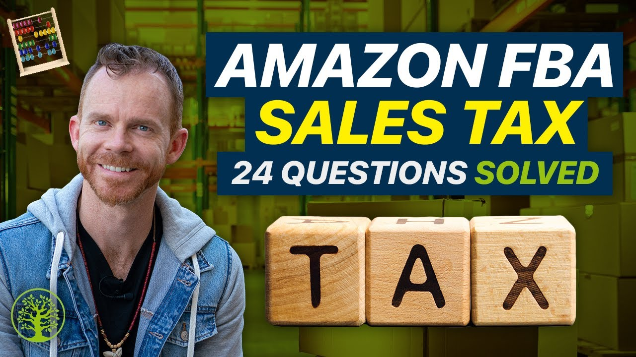 Amazon FBA Sales Tax — 24 Things You Need to Know