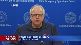 Gov. Tim Walz: 'The Situation Is Incredibly Dangerous'