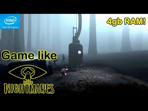 Top 10 Games Like Little Nightmares For 4 GB RAM Low End PC
