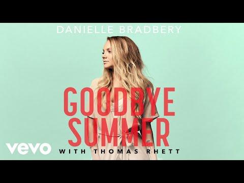 Danielle Bradbery, Thomas Rhett - Goodbye Summer Pseudo
