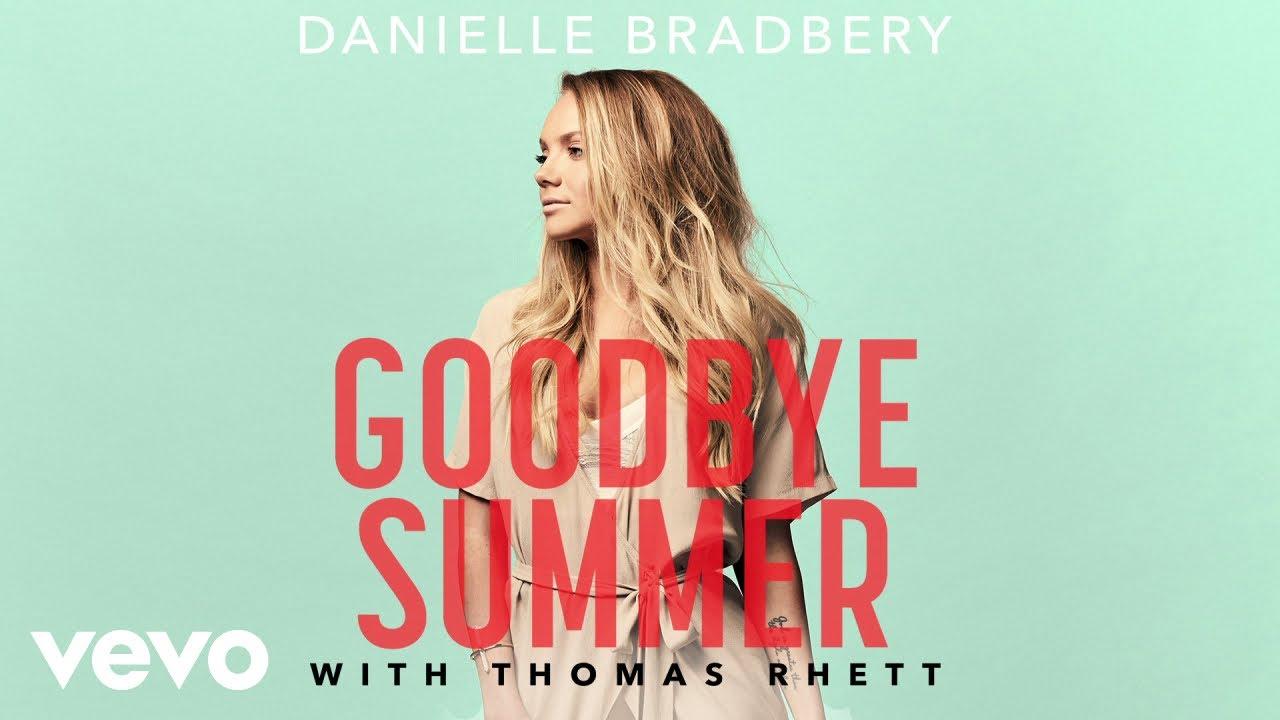 Danielle Bradbery Thomas Rhett Goodbye Summer Pseudo