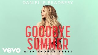 Danielle Bradbery, Thomas Rhett - Goodbye Summer (Pseudo Video)