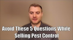 Are you using these 5 questions in pest control sales that are the kiss of death