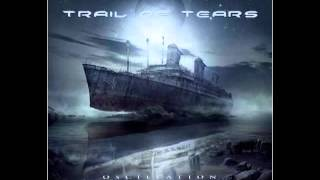 Trail of Tears - Oscillation (2013) Full album