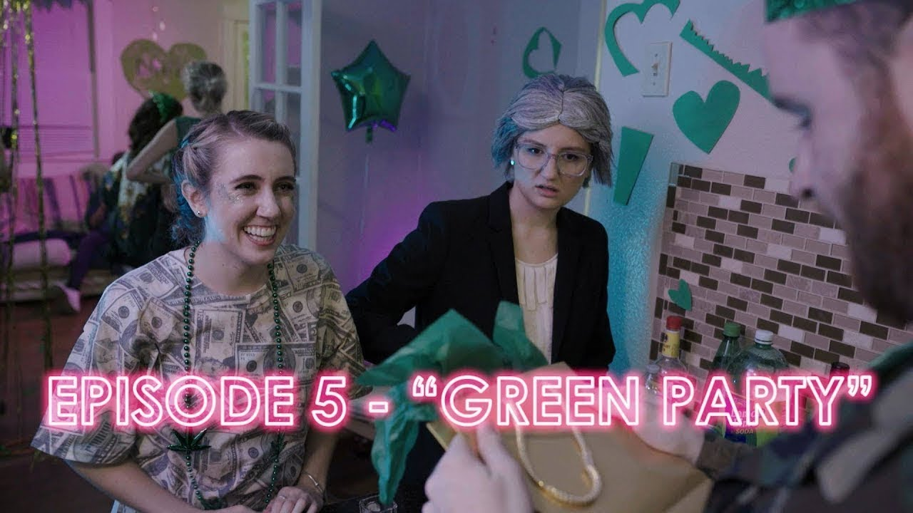 "MR. NICE GIRLS - Episode 5 - ""Green Party"""