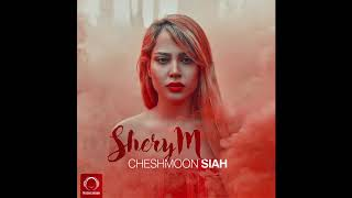 "SheryM - ""Cheshmoon Siah"" O"