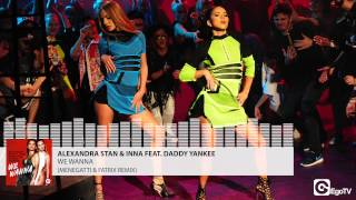 ALEXANDRA STAN & INNA feat DADDY YANKEE - We Wanna (Menegatti & Fatrix Remix)