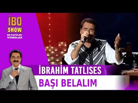 Başı Belalım (Başımın Tacı) - İbrahim Tatlıses - İbo Show Canlı Performans