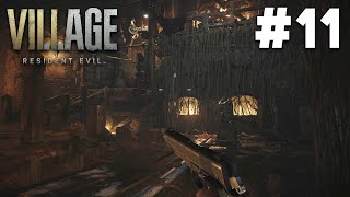 RESIDENT EVIL 8 VILLAGE Gameplay Walkthrough Part 11