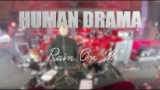 "HUMAN DRAMA ""Rain on me"" LIVE MEXICO CITY"