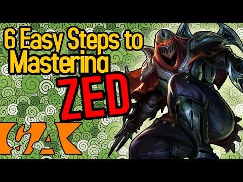 6 Easy Steps To Mastering Zed [GA]