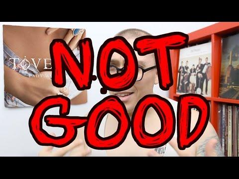 Tove Lo's Lady Wood: NOT GOOD