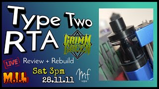 Type Two RTA by GrimmGreen - Review & Rebuild - Timestamps in description