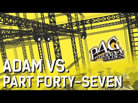 Adam vs. Persona 4 Golden (Part Forty-Seven)