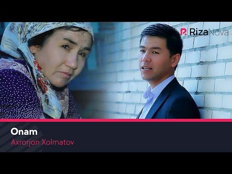 Axrorjon Xolmatov - Onam