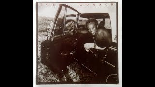 Bobby Womack – Everything's Gonna Be Alright ℗ 1975