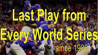 Last Play of Every World Series 1980-Present UPDATED!
