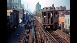 3rd Ave EL Chatham Sq  to 149th st movie footage.