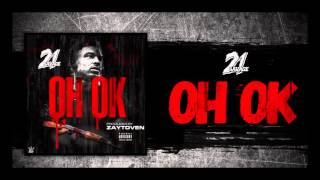 21 Savage  Oh Ok Prod By Zaytoven... @ www.OfficialVideos.Net