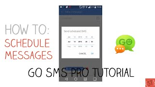 How to Schedule Text Messages #3 (GO SMS Pro) - 2015 | SoleilTech