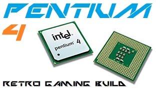 Retro PC Build - Pentium 4 Gaming PC !