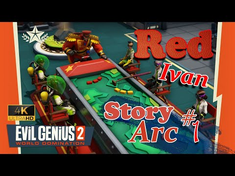 Evil Genius 2 (4K UHD) ~ Red Ivan Story Part 1 |