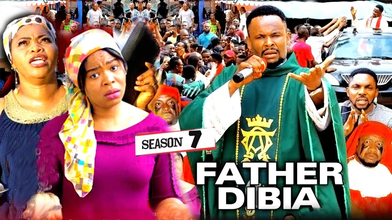 Download FATHER DIBIA SEASON 7 (New Movie) | 2019 NOLLYWOOD MOVIES
