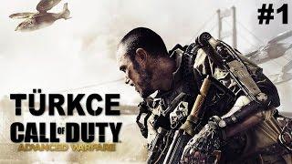 Call of Duty Advanced Warfare #1 | TÜRKÇE Tam Çözüm