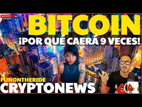 ¡POR QUÉ BITCOIN CAERÁ 9 VECES! /CRYPTONEWS 2019